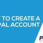 How To Create A Pay Pal Account
